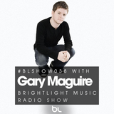 #038 BrightLight Music Radio Show with Gary Maguire [Guest Mix]