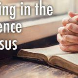 Praying in the Presence of Jesus