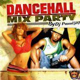 DjPauul507- Mix Dancehalll