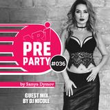 036 NRJ PRE-PARTY GUEST MIX  BY DJ NICOLE