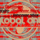Dj-Sinister - Interzone Show - Live Mix for Global DnB Radio - 8-09-2018