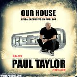 Jason Judge - Our House With Full Vinyl Guest Mix From Mr Retro Himself Paul Taylor Live On Pure 107