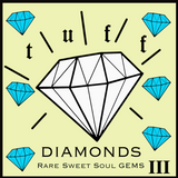 Tuff Diamonds III