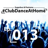 Club Dance At Home Ep. 013