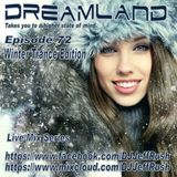 Dreamland Episode 72, January 10th, 2018, Winter Trance Edition