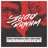 Strictly Rhythm presents Enzo Siffredi & Rich Vom Dorf's Strictly House Mix