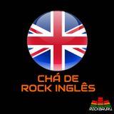 Chá de Rock Inglês 13 com Cris, Joselito, Dennis e Bira