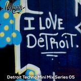 Mokujin - Detroit Techno Mini Mix 05