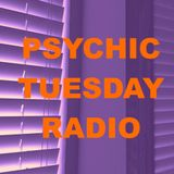 "Psychic Tuesday Radio : ""Macabre Moods pt. 1"""