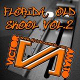 Florida Old Skool Vol.2