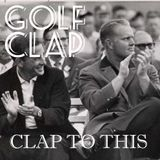 Golf Clap - Clap To This - June 2013 Deep House Mix