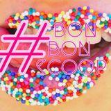 #BonBonScoop 00x07 15/05/2014