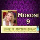 Moroni 9 Book of Mormon Reader Podcast: The Book of Mormon Another Testament of JESUS CHRIST