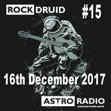 Rock Druid #15 - 16th December 2017