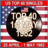 US TOP 40  1ST MAY 1982