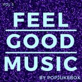 FEEL GOOD MUSIC - Volume Three - Featuring Jeff Newman of Newman Mentalism