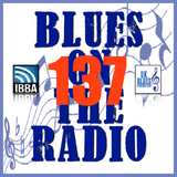Blues On The Radio - Show 137