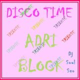 DISCOTIME - Tribute to Adri Block