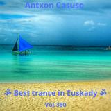ૐ Best of trance in Euskady ૐ Vol.360