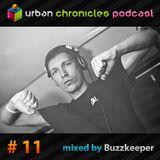 Buzzkeeper – Urban Chronicles Podcast #11