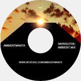 Ambient Manta - Monolithe