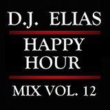 DJ Elias - Happy Hour Mix Vol.12