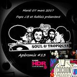 Apéromix #13 radio HDR, 07/03/2017 Soul & Tropiques meets BlackVoices & Moskito