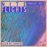 Nite Flights Podcast 1 | Alain de Saracho 4.23.15