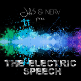 Jule5 & Nerv Pres. The Electric Speech