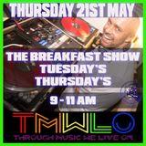 DJ CUTLOOSE TMWLO BREAKFAST SHOW 21ST MAY