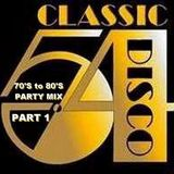 DJ Gilbert Hamel - Classic Disco 70's to 80's Party Mix Pt 1 (Section The 80's Part 2)