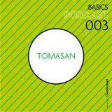 BASICS Podcast 003 - Tomasan