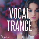 Paradise - Vocal Trance Top 10 (January 2018)
