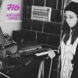 716 Exclusive Mix : Arcane Onde - Il Canto Dei Tordi