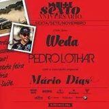 Pedro Lothar & DJ Weda Ft Mário Dias Live @ Clube Suite