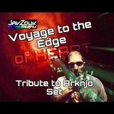 Voyage to the Edge of HEART - UnderGround Zouk Tribute to DJ Arkanjo
