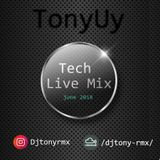 Tech Set (live Mix) 2018 - TonyUY