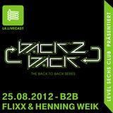 25.08.12 Back2Back - Henning Weik & Flixx I