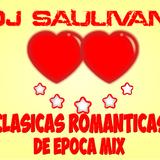ROMANTICAS DE EPOCA MIX-DJSAULIVAN