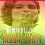 Reggae Party ,    Mon Best Of ,     By Gallagh'