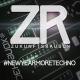 Zukunftsrausch - #newyearmoretechno Vol. 1
