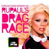 Podcast Nada Errado #01 - RuPaul's Drag Race