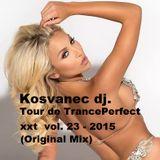 Kosvanec dj. - Tour de TrancePerfect xxt vol.23-2015(Original Mix)
