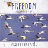 DJ Dazzle – Freedom 2: A Celebration Of Life [1999]