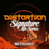 DiiSTORTIION Signature Mix Series - Breakbeat [March 2015]