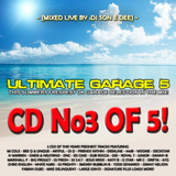 Ultimate Garage 5 CD3 - The Summer Edition Mixed By DJ Son E Dee