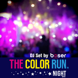 DJ Boser - Color Run Night 2018 MX