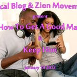 D'Rutical Vibe - How To Get A Good Man & Keep Him - Intermission Mix (Jan 19 2013)
