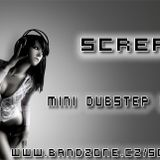 Screa - Mini Dubstep Mix