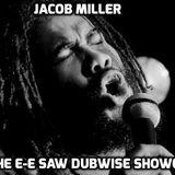 Jacob Miller - 'The E-E Saw Dubwise Showcase'